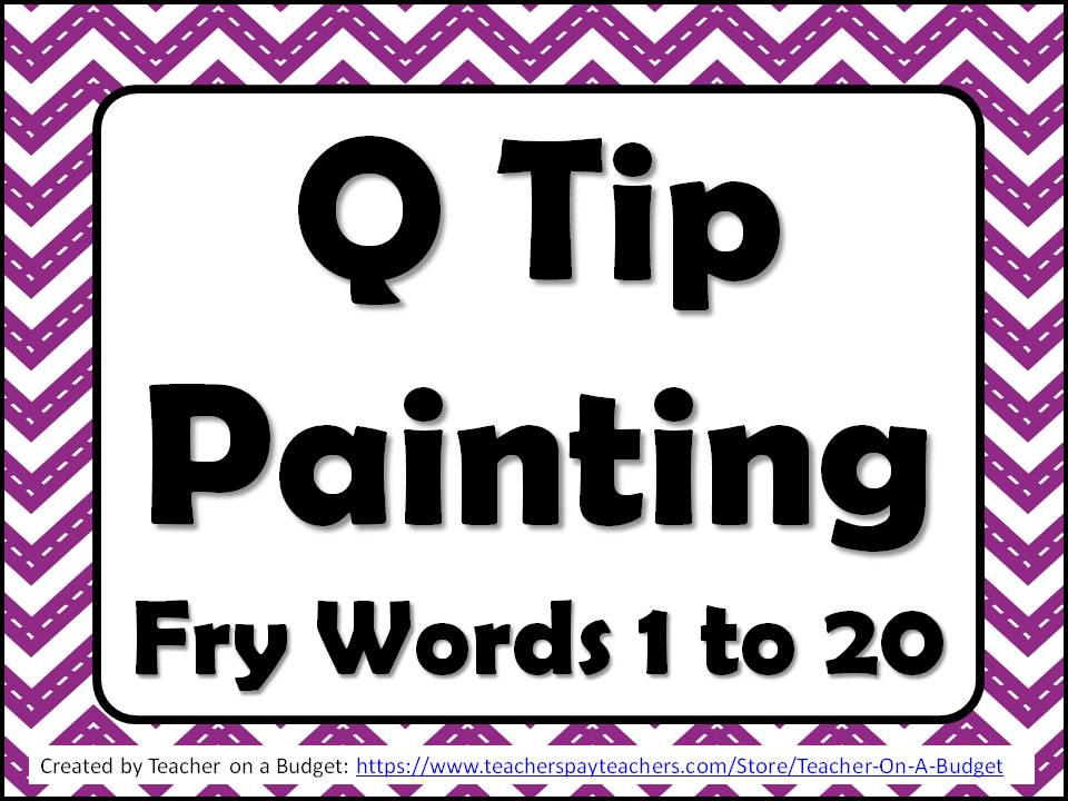 Q Tip Painting Fry Words 1 to 20