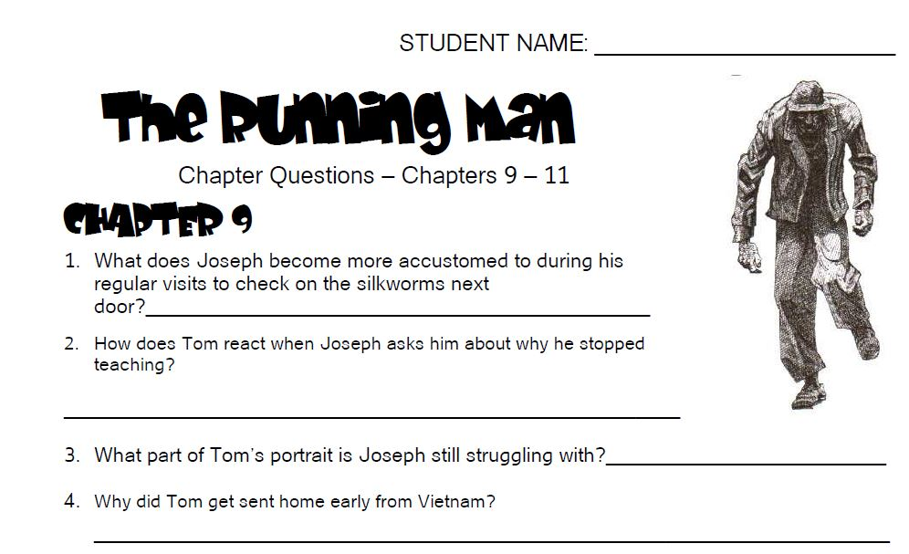 The Running Man - Comprehension Questions - Ch 9 - 11